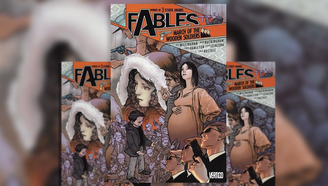 Fables Vol. 4 March of the Wooden Soldiers