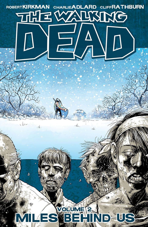 The Walking Dead Vol 2 Miles Behind Us